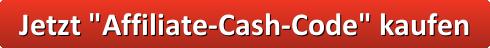 button_jetzt-affiliate-cash-code-kaufen