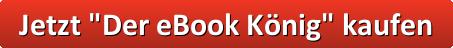 button_jetzt-der-ebook-koenig-kaufen